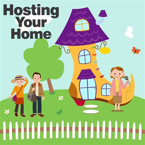 Hosting Your Home Podcast