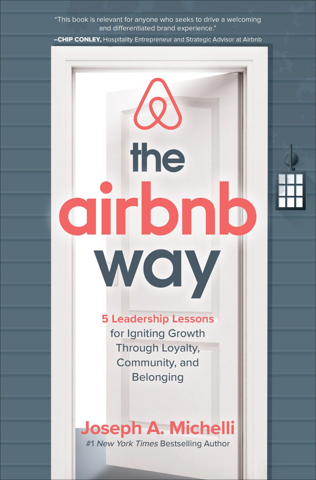 The Airbnb Way by Joseph A. Michelli